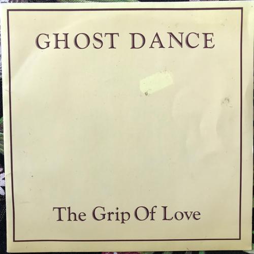 "GHOST DANCE The Grip Of Love (Karbon - UK original) (VG+) 7"""