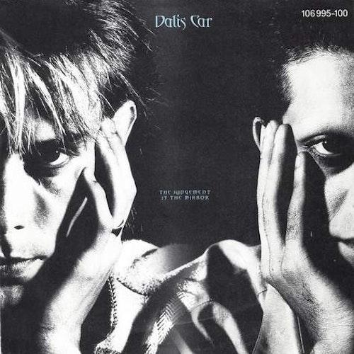 "DALIS CAR The Judgement Is The Mirror (Virgin - Europe original) (VG+) 7"""