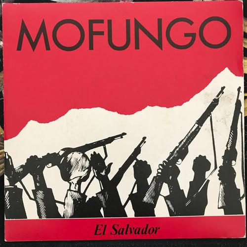 """MOFUNGO El Salvador (Rough Trade - UK original) (VG+) 7"""""""