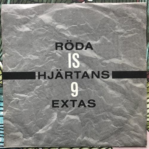 """I.S.9 Röda Hjärtans Extas (Vinylbolaget - Sweden original) (VG+) 7"""""""