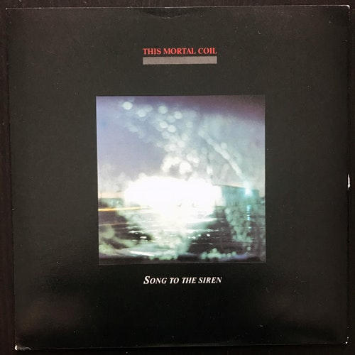 """THIS MORTAL COIL Song To The Siren (4AD - UK original) (EX) 7"""""""
