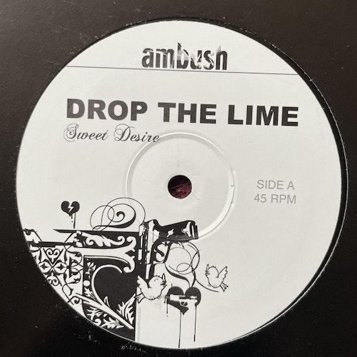 "DROP THE LIME Sweet Desire (Ambush - UK original) (VG+) 12"""