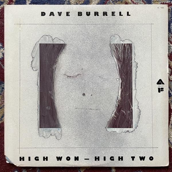 DAVE BURRELL High Won - High Two (Arista - USA original) (VG+/EX) 2LP