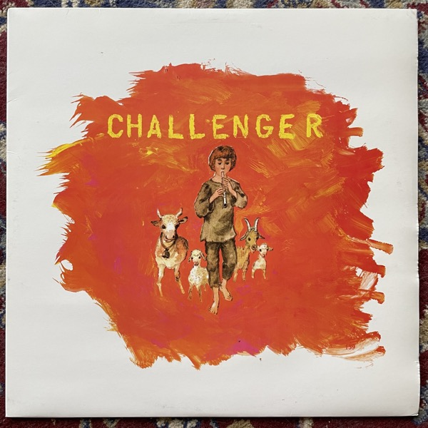 """CHALLENGER When Friends Turn Against You (Day After - Czech Republic original) (VG+) 12"""" EP"""