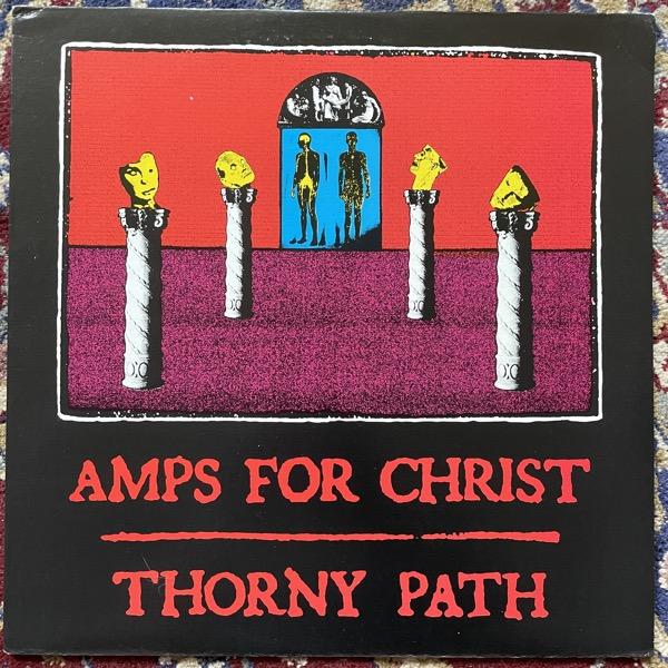 AMPS FOR CHRIST Thorny Path ( Vermiform - USA original) (VG+/EX) LP
