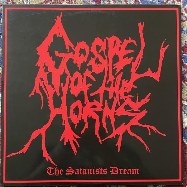 GOSPEL OF THE HORNS The Satanist's Dream (Kneel Before The Master's Throne - Germany reissue) (EX) LP