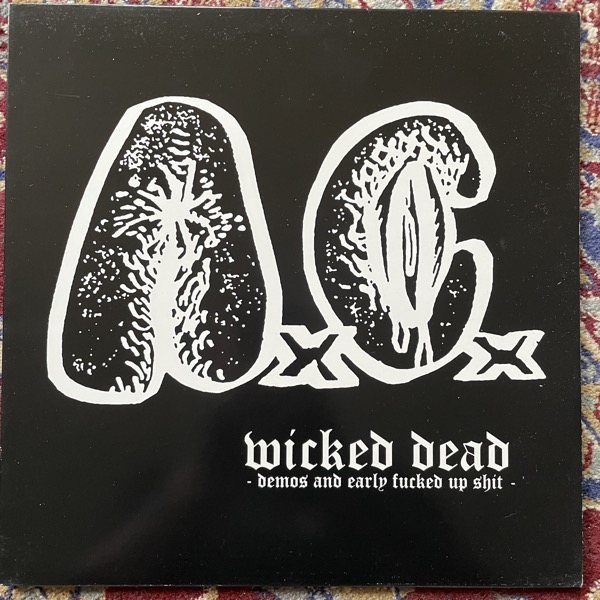 ANAL CUNT Wicked Dead - Demos And Early Fucked Up Shit - (Gay Metal - Europe original) (EX) LP