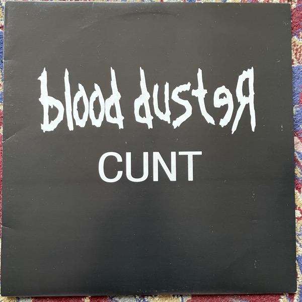 BLOOD DUSTER Cunt (Drug Bust - Australia original) (VG+/EX) LP