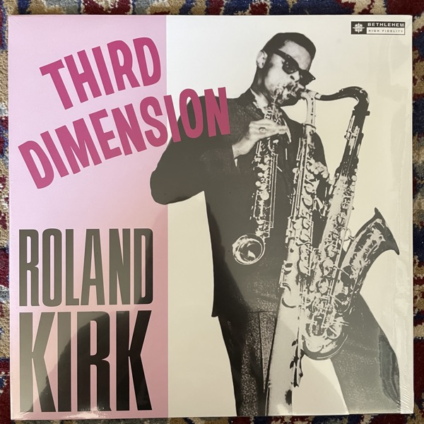 ROLAND KIRK Third Dimension (Bethlehem - Europe reissue) (SS) LP