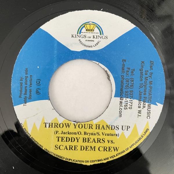 "TEDDYBEARS VS. SCARE DEM CREW Throw Your Hands Up (Kings of Kings - Jamaica original) (VG+) 7"""
