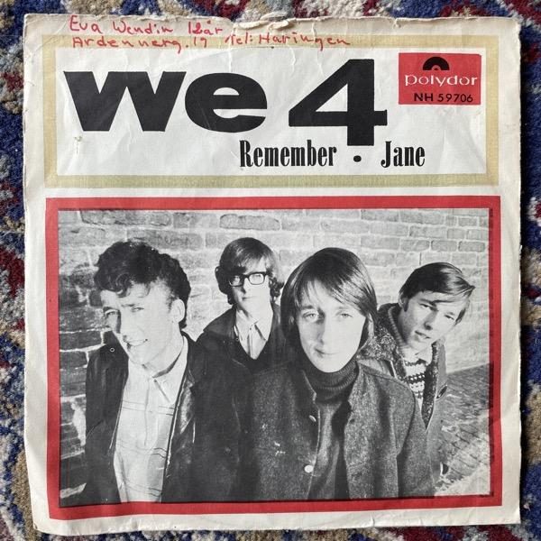 """WE 4 Remember / Jane (Polydor - Sweden original) (G/VG-) 7"""""""