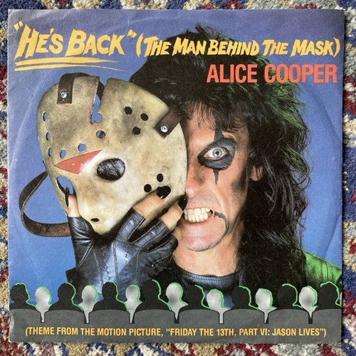 """ALICE COOPER He's Back (The Man Behind The Mask) (MCA - Europe original) (VG+/VG) 7"""""""