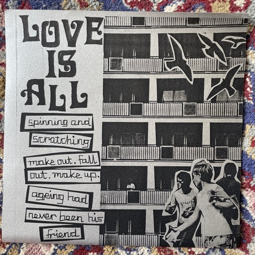 """LOVE IS ALL Spinning And Scratching (Philosophy Of The World - Sweden original) (EX) 7"""""""