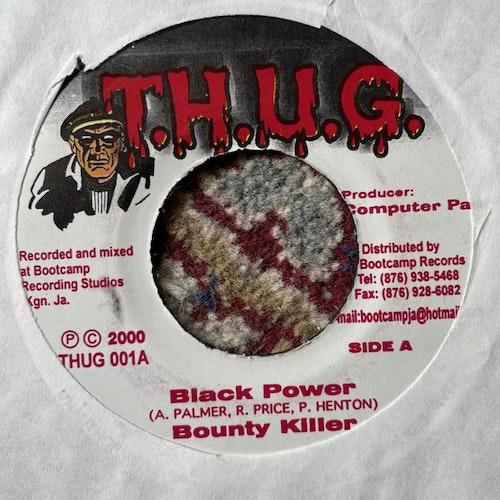 """BOUNTY KILLER / VYLMARK Black Power / Badmind Grudgeful (T.H.U.G. - Jamaica original) (VG) 7"""""""