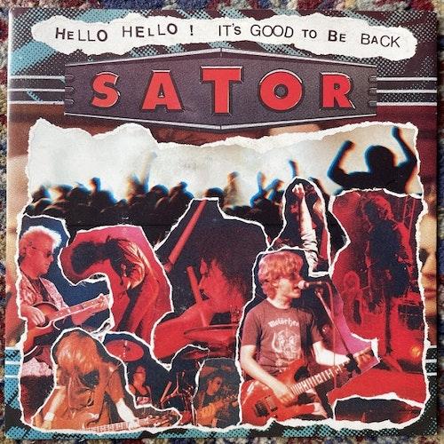 "SATOR Hello Hello! It's Good To Be Back (Signed) (Radium 226.05 - Sweden original) (EX) 7"""