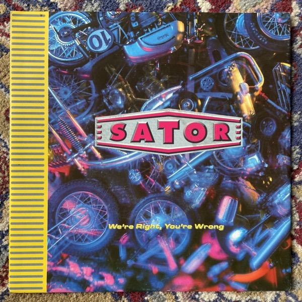 "SATOR We're Right You're Wrong (WEA - Europe original) (VG+/EX) 7"""