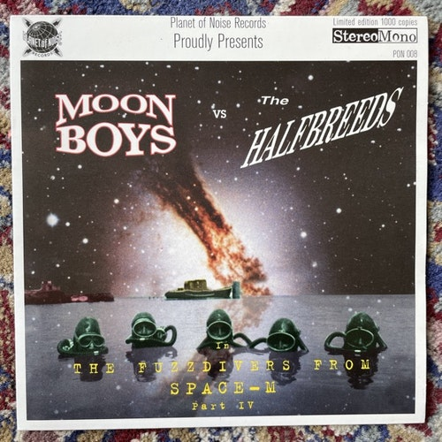"""MOONBOYS VS THE HALFBREEDS The Fuzzdivers From Outer Space-M Part IV (Planet of Noise - Sweden original) (EX) 7"""""""