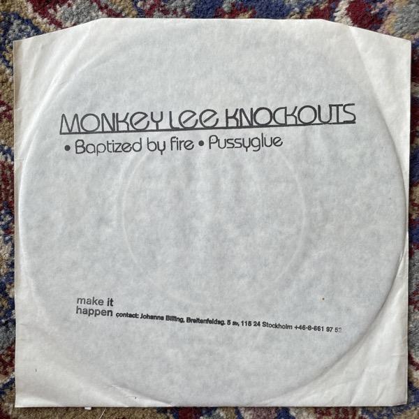 "MONKEY LEE KNOCKOUTS Baptized By Fire (Make It Happen - Sweden original) (VG+/VG) 7"""