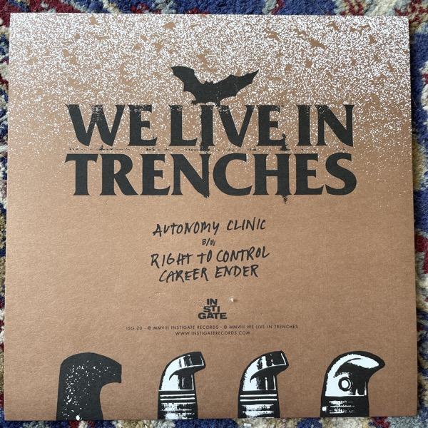 "WE LIVE IN TRENCHES Autonomy Clinic (Instigate - Sweden original) (EX) 7"""