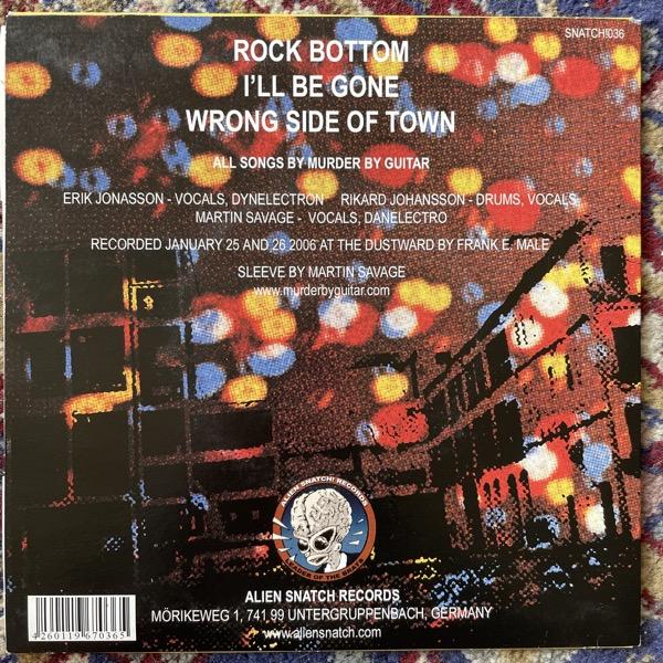 "MURDER BY GUITAR Rock Bottom (Alien Snatch! - Germany original) (EX/VG+) 7"""