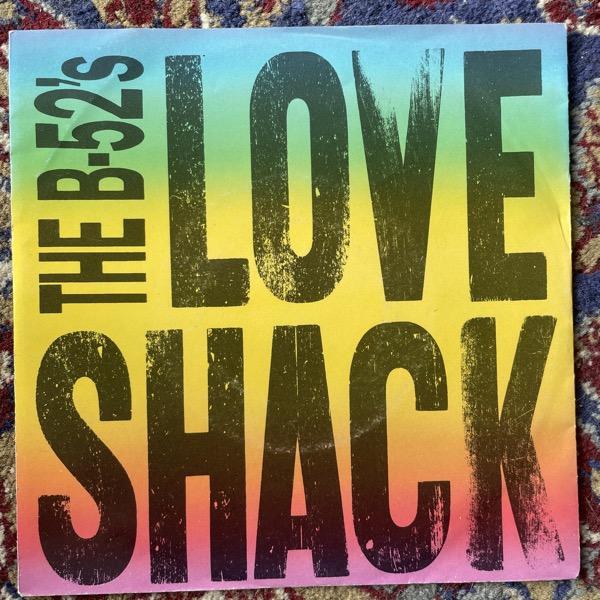 "B-52'S, the Love Shack (Reprise - Europe original) (VG/VG+) 7"""