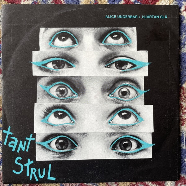 """TANT STRUL Alice Underbar / Hjärtan Slå (MNW - Sweden original) (VG+) 7"""""""