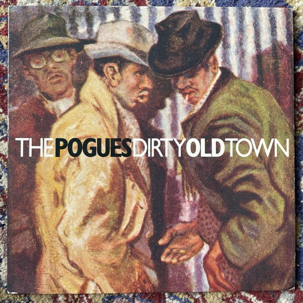 """POGUES, the Dirty Old Town (Stiff - UK original) (VG+/VG) 7"""""""