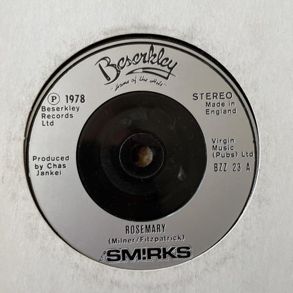 """SMIRKS, the Rosemary (Beserkley - UK original) (VG) 7"""""""