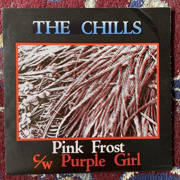 "CHILLS, the Pink Frost / Purple Girl (Flying Nun - New Zealand original) (VG) 7"""