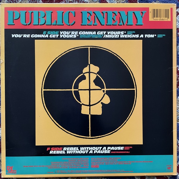"""PUBLIC ENEMY You're Gonna Get Yours / Rebel Without A Pause / Miuzi Weighs A Ton (Def Jam - USA original) (VG+/VG) 12"""""""