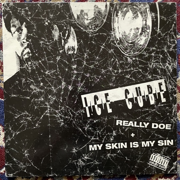 "ICE CUBE Really Doe / My Skin Is My Sin (Priority - USA original) (VG+) 12"""