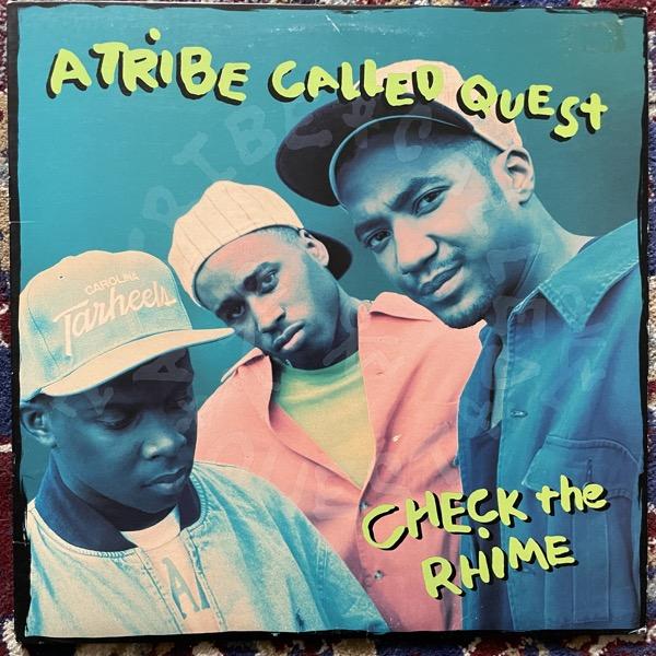 "A TRIBE CALLED QUEST Check The Rhime (Jive - USA original) (VG+/VG) 12"""