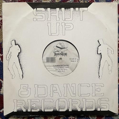 "SHUT UP AND DANCE Lamborghini (Shut Up And Dance - UK original) (VG/VG+) 12"""