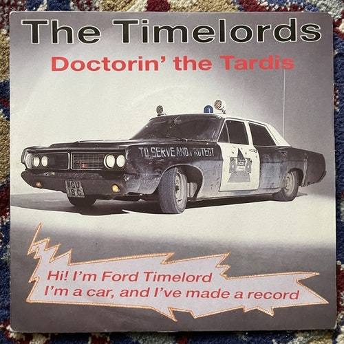 """TIMELORDS, the Doctorin' The Tardis (KLF Communications - UK original) (VG+/VG) 7"""""""