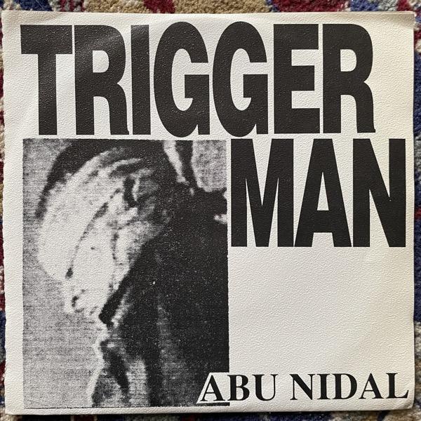 "ABU NIDAL Triggerman (Noiseville - USA original) (VG+) 7"""