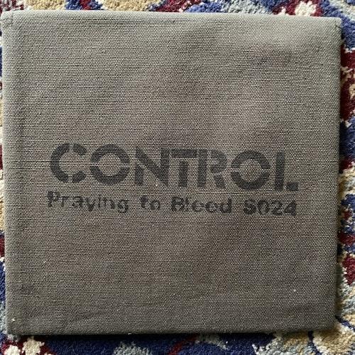"CONTROL Praying To Bleed (Grey vinyl) (L.S.D. Organisation - USA original) (NM) 7"""