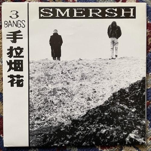 "SMERSH 3 Bangs (Börft - Sweden original) (EX/VG+) 7"""