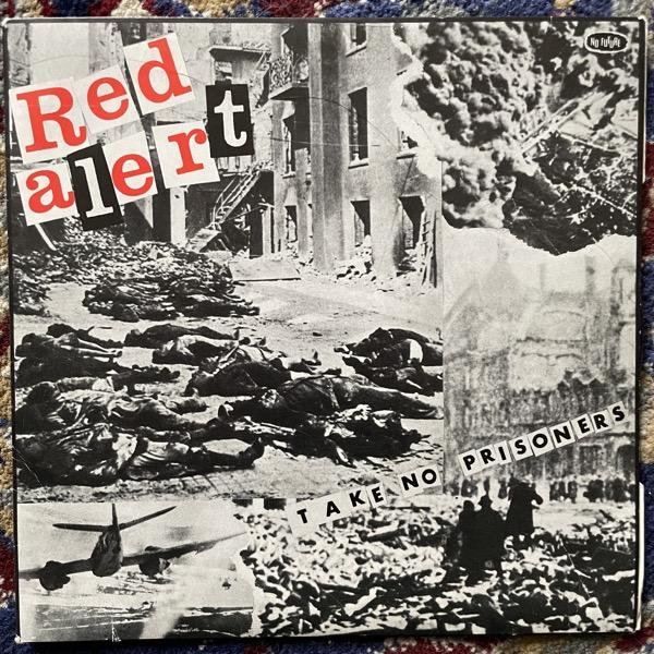 "RED ALERT Take No Prisoners (No Future - UK original) (VG+) 7"""