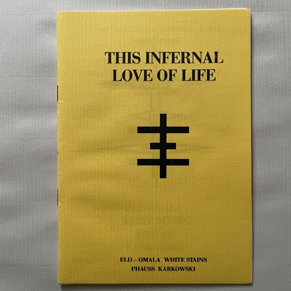 VARIOUS This Infernal Love Of Life (Thee Temple Ov Psychick Youth Scandinavia  - Sweden original) (EX/NM) LP