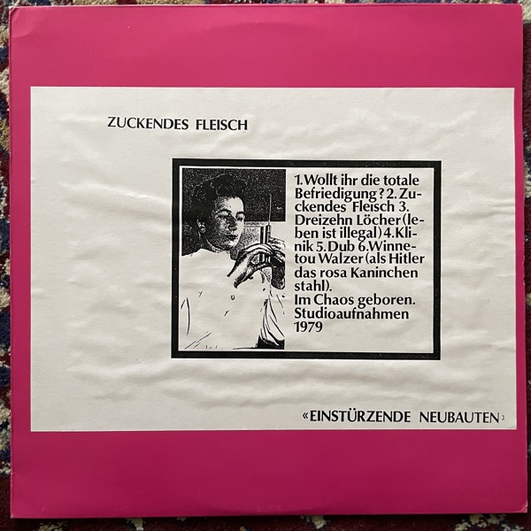 EINSTÜRZENDE NEUBAUTEN Zuckendes Fleisch (No label - Germany original) (VG+) LP