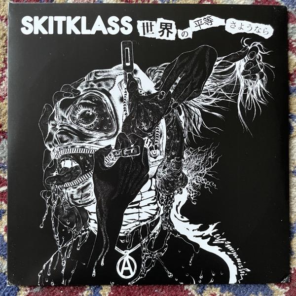 """SKITKLASS 世界の平等さようなら (Distort Reality - USA original) (EX) 7"""""""