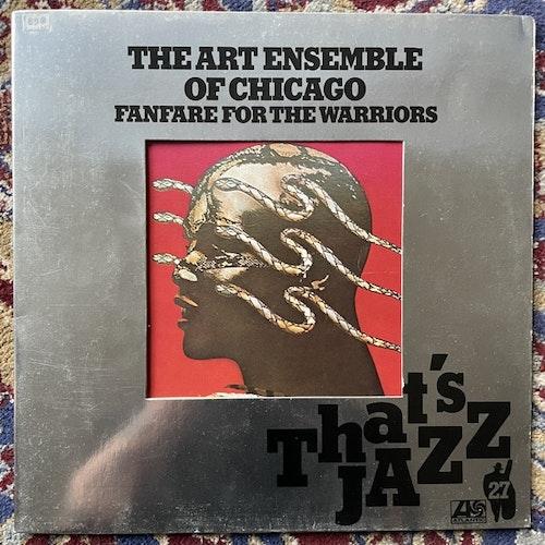 ART ENSEMBLE OF CHICAGO Fanfare For The Warriors (Atlantic - Germany 1976 reissue) (VG+) LP
