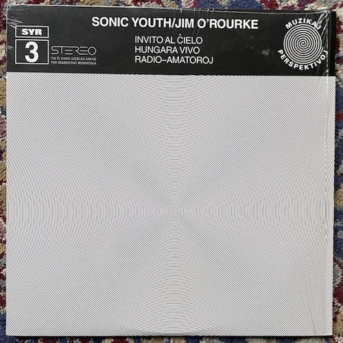 SONIC YOUTH / JIM O'ROURKE Invito Al Ĉielo (Clear vinyl) (Sonic Youth - USA original) (EX) LP