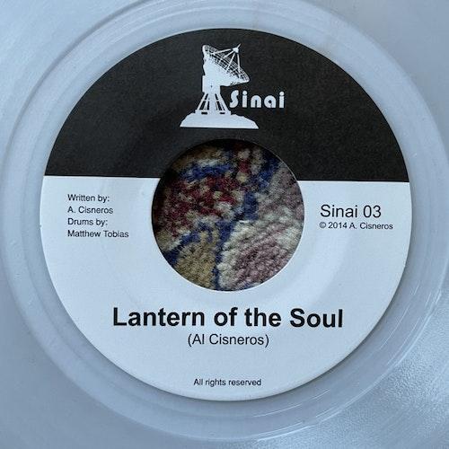 "AL CISNEROS Lantern Of The Soul (Clear vinyl) (Sinai - USA original) (EX) 7"""