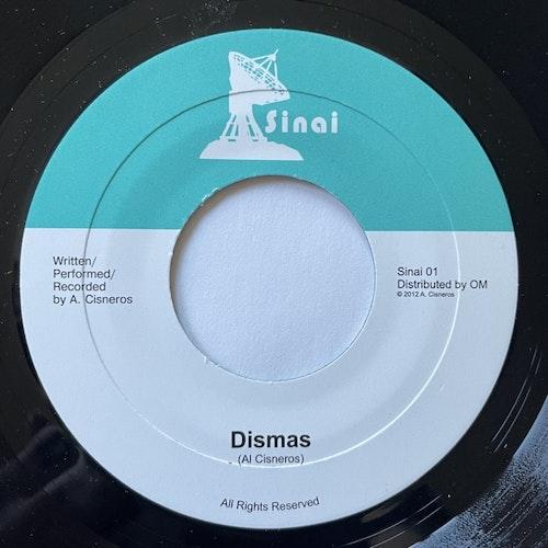 """AL CISNEROS Dismas (Sinai - USA original) (EX) 7"""""""