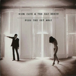 Nick Cave & The Bad Seeds ‎– Push The Sky Away Lp