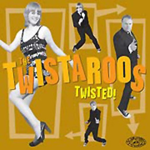 Twistaroos , The – Twisted! Lp