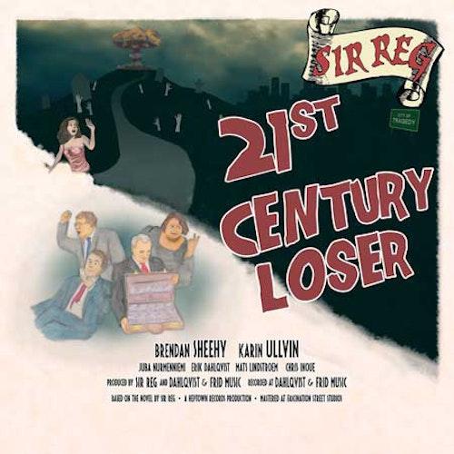 Sir Reg – 21st Century Loser Cd