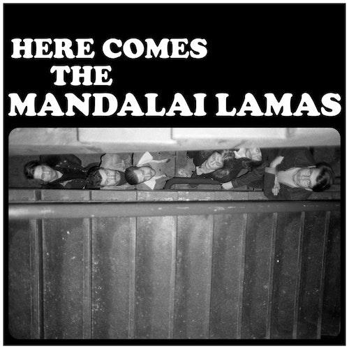 Mandalai Lamas - Here Comes The Mandalai Lamas Lp