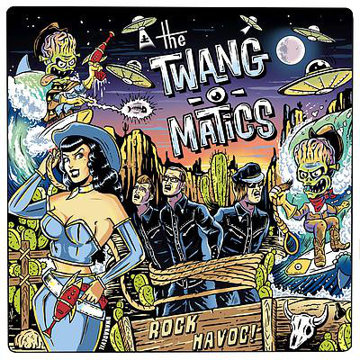 Twang-O-Matics, The – Rock Havoc! Cd